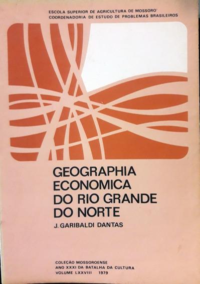 Geographia Economica Do Rio Grande Do Norte