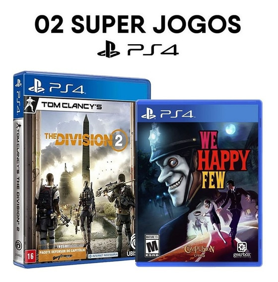 Tom Clancys The Division 2 + We Happy Few Ps4 Mídias Físicas