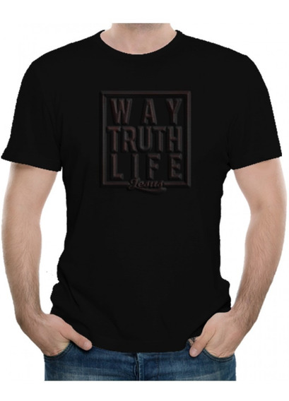 Playeras Cristianas Way Truth Life Emboss Xtomorfosis