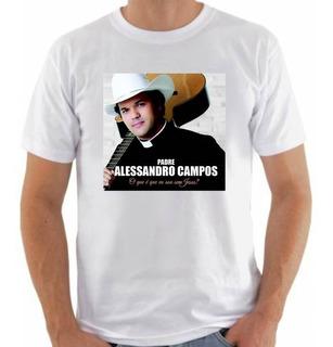 Camiseta Personalizada Padre Alessandro Campos