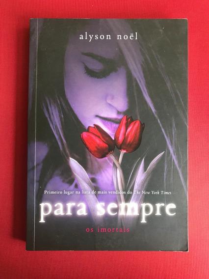 Livro - Para Sempre - Alyson Noël - Intrínseca - Seminovo