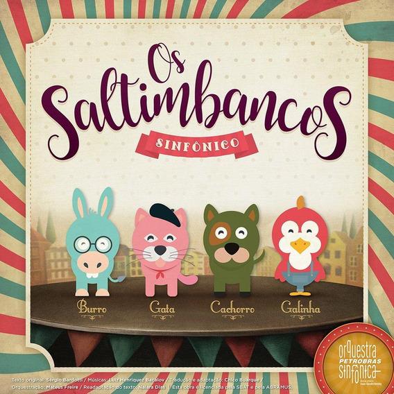 Orquestra Sinfônica Petrobrás - Os Saltimbancos Sinfônico