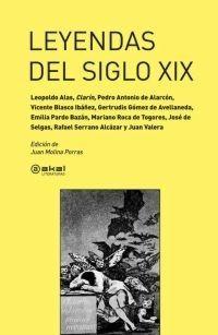 Leyendas Del Siglo Xix, Autores Varios, Ed. Akal