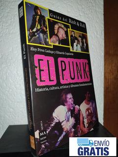 El Punk Eloy Perez Eduardo Izquierdo Envio Gratis M2