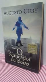 O Semeador De Ideias - Augusto Cury - Foto Real