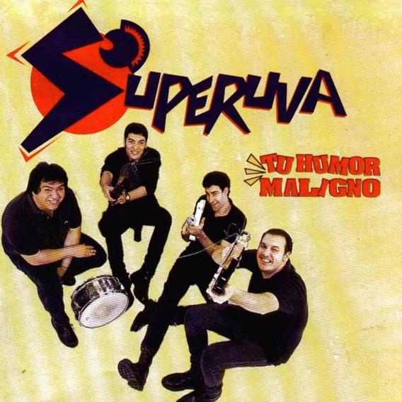 Superuva - Tu Humor Maligno - Cd Nuevo
