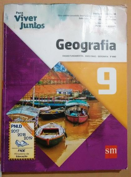 Geografia 9 - Para Viver Juntos ( Livro Usado )