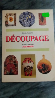 Decoupage Nuevas Creaciones Albatros Silvia Croatto