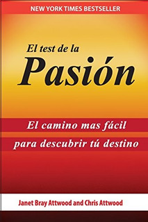 Libro : El Test De La Pasion: El Camino Mas Facil Para De...