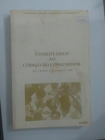 Comentários Ao Código Do Consumidor De Tupinambá Miguel Nasc