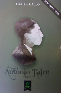 Antonio Taire, El Mártir - Libro 2da. Edición