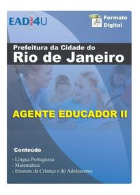 Apostila Concurso Agente Educador Ii Prefeitura Do Rj - 2019