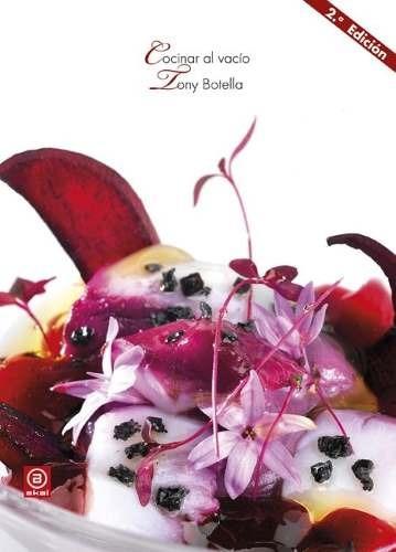 Cocinar Al Vacío (2ª Edición), González, Ed. Akal