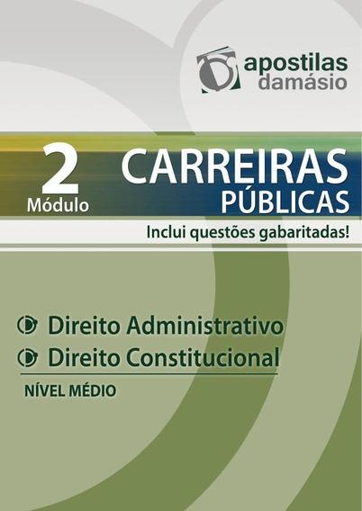 Apostila Direito Administrativo E Constitucional - Nível Mã