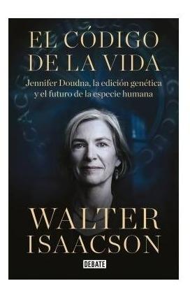 Libro El Código De La Vida - Walter Isaacson