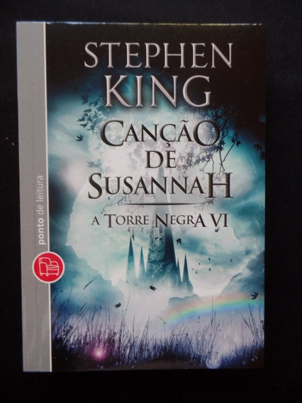 Stephen King - Canção De Susannah - A Torre Negra 6
