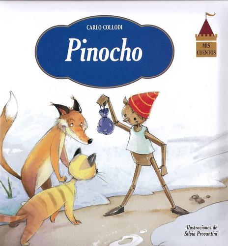 Cuentos Infantiles Clásicos. Tapa Dura - Pinocho