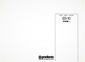 Manual Equalizador Gradiente Es-10 / Digital