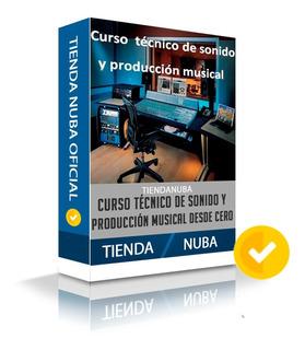 Curso Tecnico De Sonido Y Producción Musical -salida Laboral