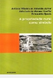 A Propriedade Rural Como Símbolo: Repres Antônio Ribeiro De