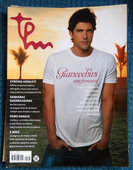 Revista Tpm N°68 - Agosto 2007 - Reynaldo Gianecchini