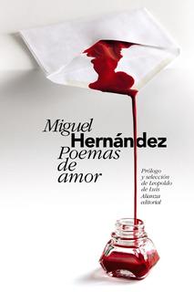 Poemas De Amor, Miguel Hernández, Ed. Alianza