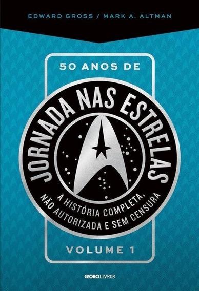 Livro - 50 Anos De Jornada Nas Estrelas - Vol. 1 (livro Novo