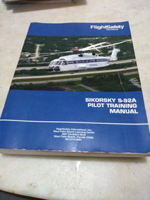 Sikorsky S-92 A Pilot Training Manual-flightsafety Internati