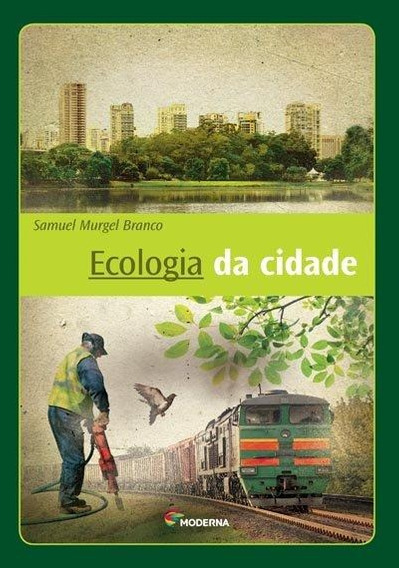 Ecologia Da Cidade - 3ª Edição