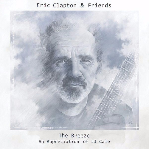 Eric Clapton  And Friends The Breeze - U