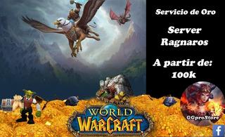 Servicio Oro Quelthalas 100k, World Of Warcraft Bfa Wow