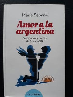 Amor A La Argentina Maria Seoane Octubre