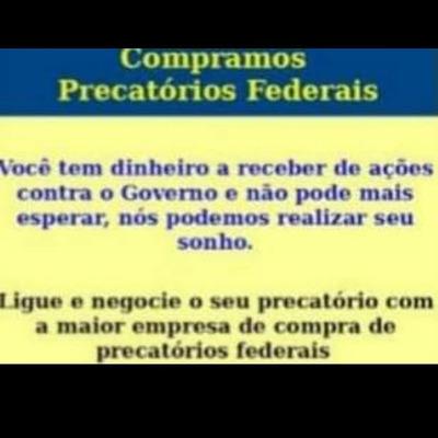Compro E Vendo Precatorios/direito Creditorio/ipi/tda.