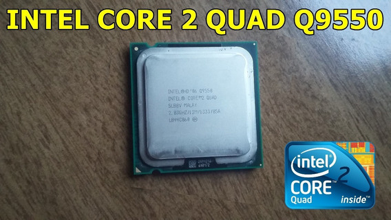 Intel Core 2 Quad Q9550 2.83ghz.