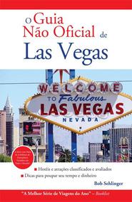 O Guia Não Oficial De Las Vegas