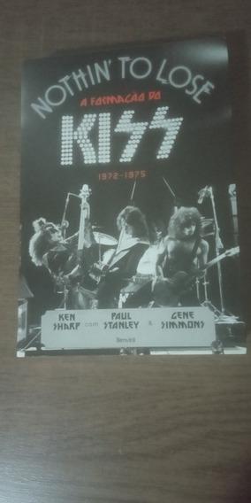 Kiss Biografia: Nothin