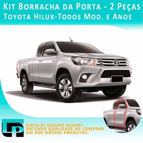 Kit 2 Peças Borracha Porta Toyota Hilux - Todos Mod. E Anos