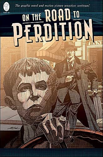 On The Road To Perdition  1 + 2