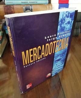 Mercadotecnia - Laura Fischer - 3a Edición - Incluye Cd Rom