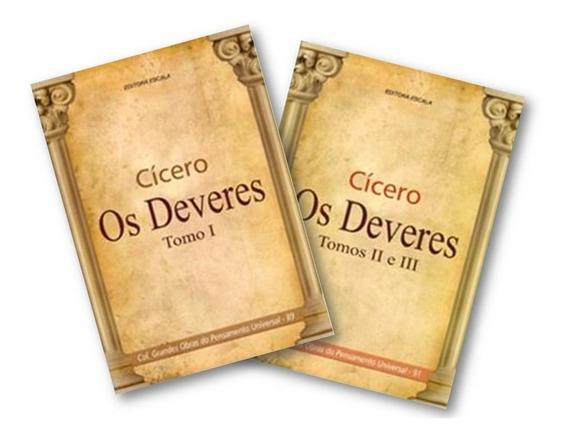 2 Livros - Cícero Os Deveres Tomos 1, 2 E 3 Filosofia