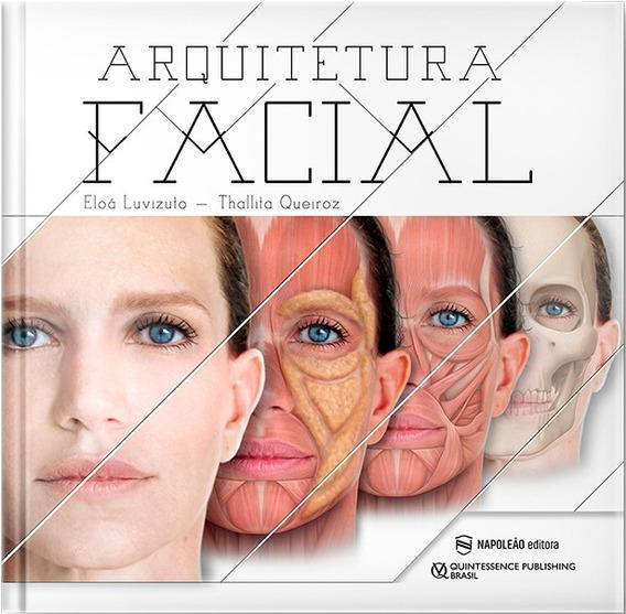 Livro Arquitetura Facial - Eloá Luvizuto