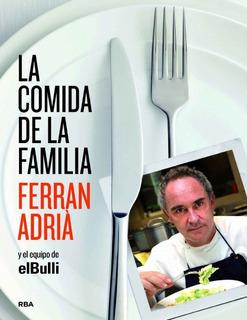 Libro La Comida De La Familia - Recetas Gastronomia Cocina