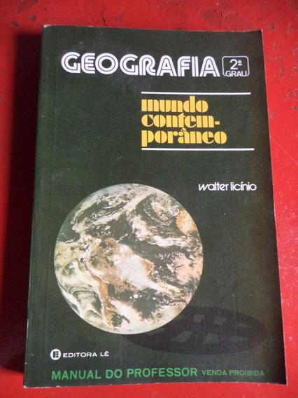 Walter Licínio - Geografia No Mundo Contemporâneo 1981