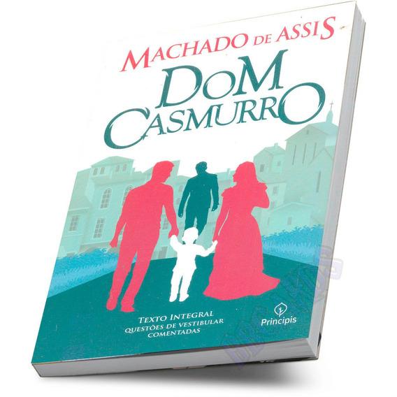 Literatura Nacional Dom Casmurro Machado De Assis