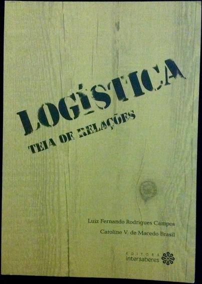 Livro Logística - Teia De Relações