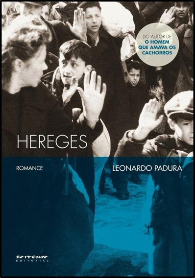 Livro: Hereges - Leonardo Padura