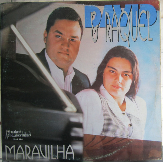 Lp David E Raquel Maravilha
