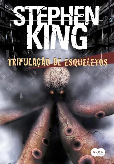 Tripulacao De Esqueletos - Stephen King