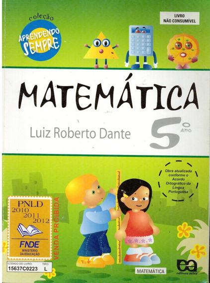 Livro Aprendendo Sempre: Matemática (5.o Ano) - 272 Paginas
