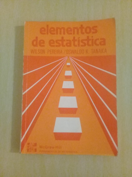 Livro Elementos De Estatística - Wilson Pereira E Oswaldo Ta